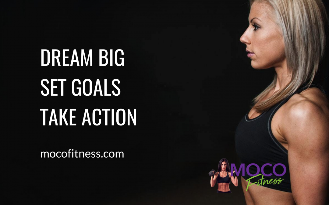 MOCO Inspired: Dream Big – Smart Goal Setting